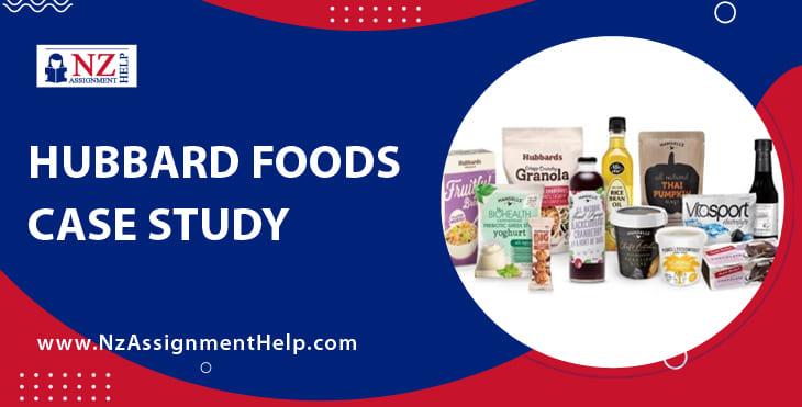 Hubbard Foods Case Study