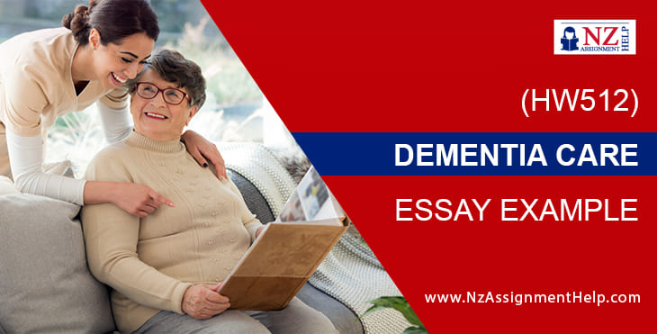 HW512 - Dementia Care Essay Sample