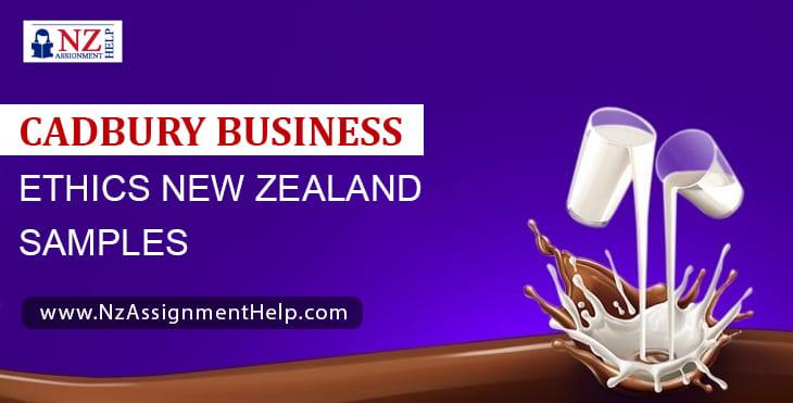 Cadbury Business Ethics New Zealand Samples