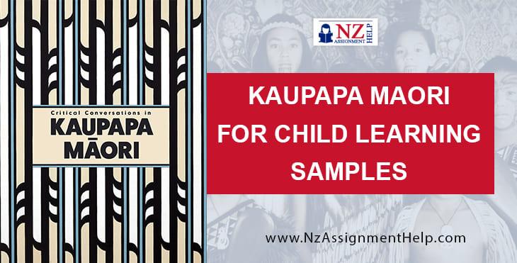 Kaupapa Maori For Child Learning Samples
