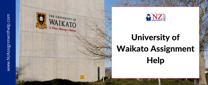 University of Waikato Assignment Help