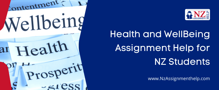 Health and Well-Being Assignment Help