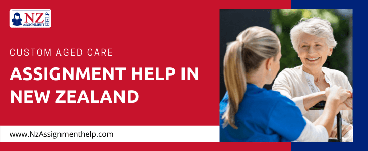 Aged Care Assignment Help