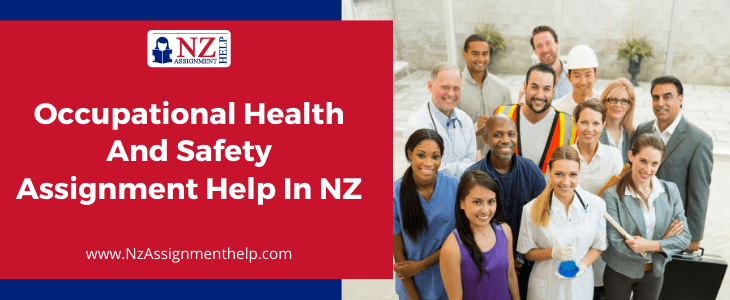 Occupational Health and Safety Assignment Help