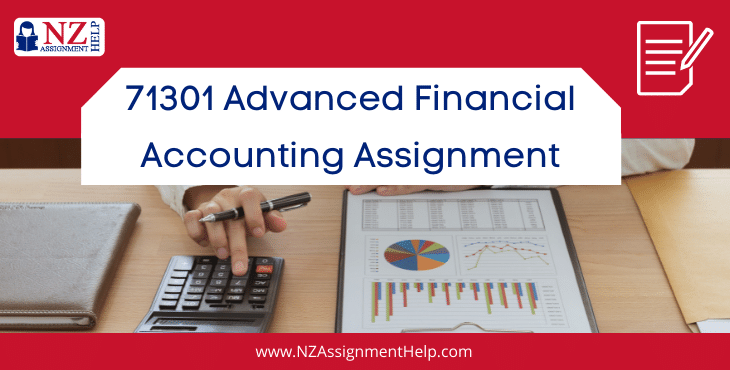 71301 Advanced Financial Accounting level 7 Assignment Sample