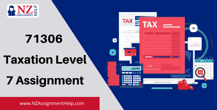 71306 Taxation Level 7 Assignment Answer