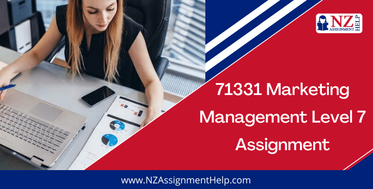 71331 Marketing Management Level 7 Assignment Answer