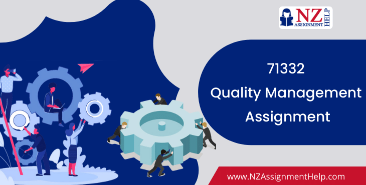 71332 Quality Management Level 7 Assignment Answer