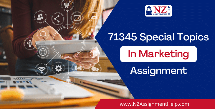 71345 Special Topics in Marketing Assignment Answer